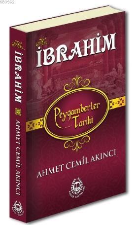 Peygamberler Tarihi Hz. İbrahim