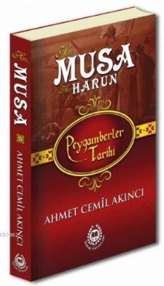 Peygamberler Tarihi Hz. Musa