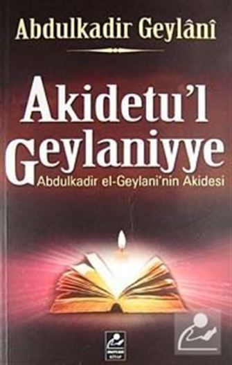 Abdulkadir el-Geylaninin Akidesi